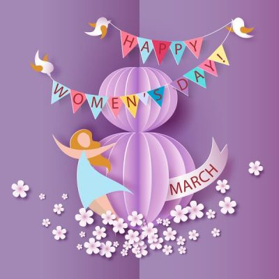 8 March International Woman's Day 2021